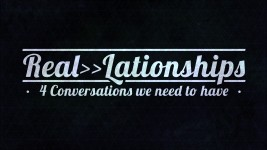 "Real>>Lationships....""Honey,Its time to grow up"""