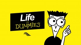 LIFE FOR DUMMIES....WISDOM & DISCIPLINE