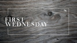 First Wednesday 8/3/16