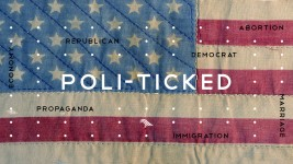 """Poli-TICKED"" The Divisive Election"