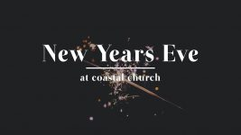New Years Eve at Coastal Church