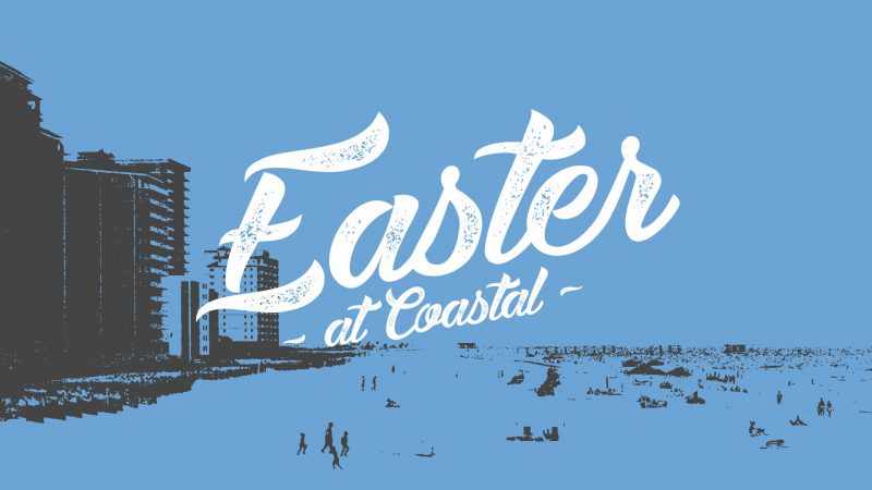 Easter At Coastal 2017