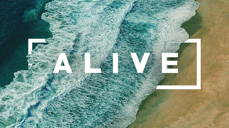 """Alive"" With Fresh Hope"