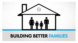 """Building Better Families"" Week 1"