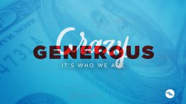 Crazy Generous | A Crazy Generous Church