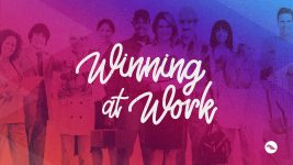 "Winning at Work | ""What Do You Say?"""