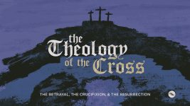 The Theology of the Cross | Establishing Motives